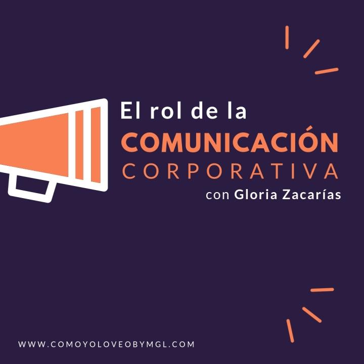 El rol de la ComunicaciónCorporativa